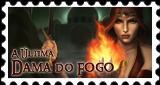 Eu recomendo o livro A última Dama do Fogo